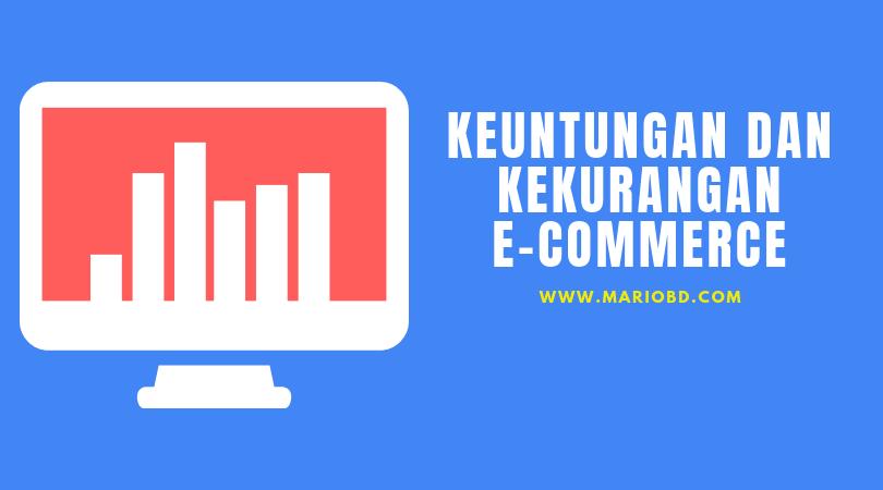 Inilah Kelemahan Berbelanja Online Melalui E-Commerce